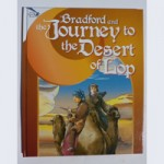 BRADFORD AND THE JOURNEY TO THE DESERT OF LOP (hardback)
