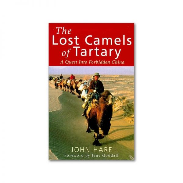 'The Lost Camels of Tartary' by John Hare
