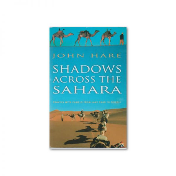 Shadows Across the Sahara